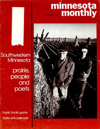 The cover of the August 1977 issue of Minnesota Monthly, an issue containing writing by Carol Bly, Bill Holm, and Paul Gruchow, and photography by Jim Brandenburg